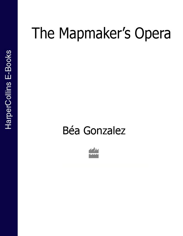 лучшая цена Bea Gonzalez The Mapmaker's Opera