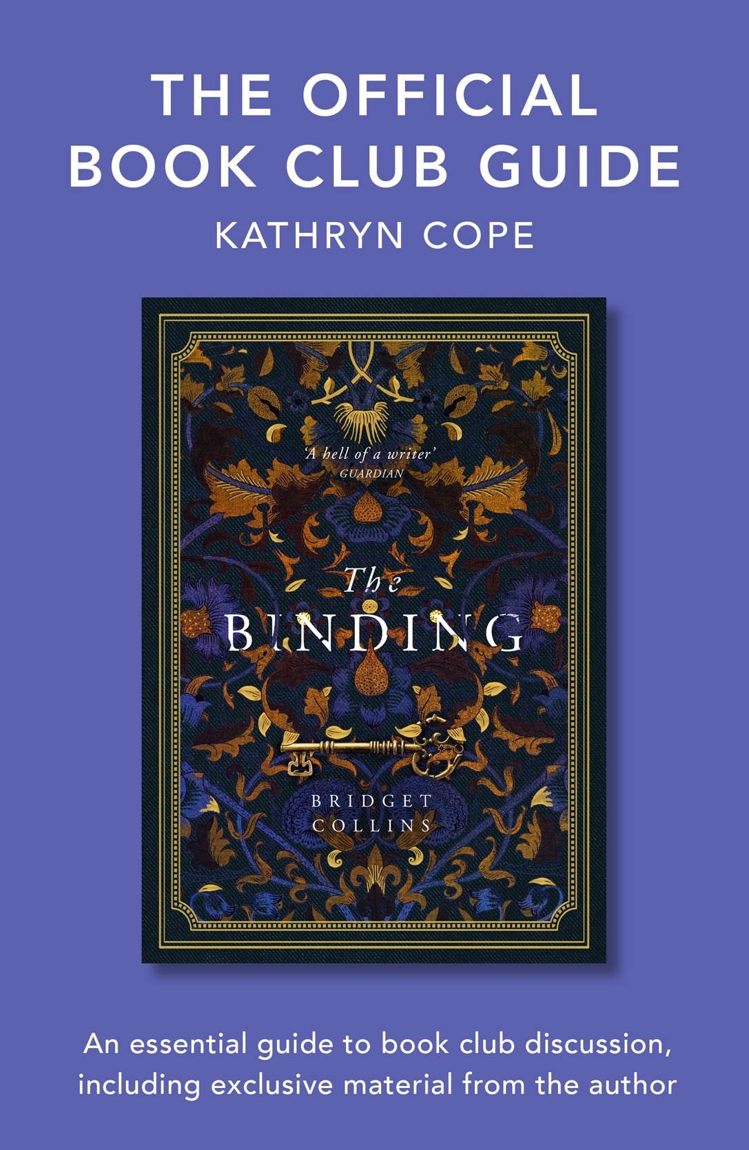 Kathryn Cope The Official Book Club Guide: The Binding kathryn stockett the help