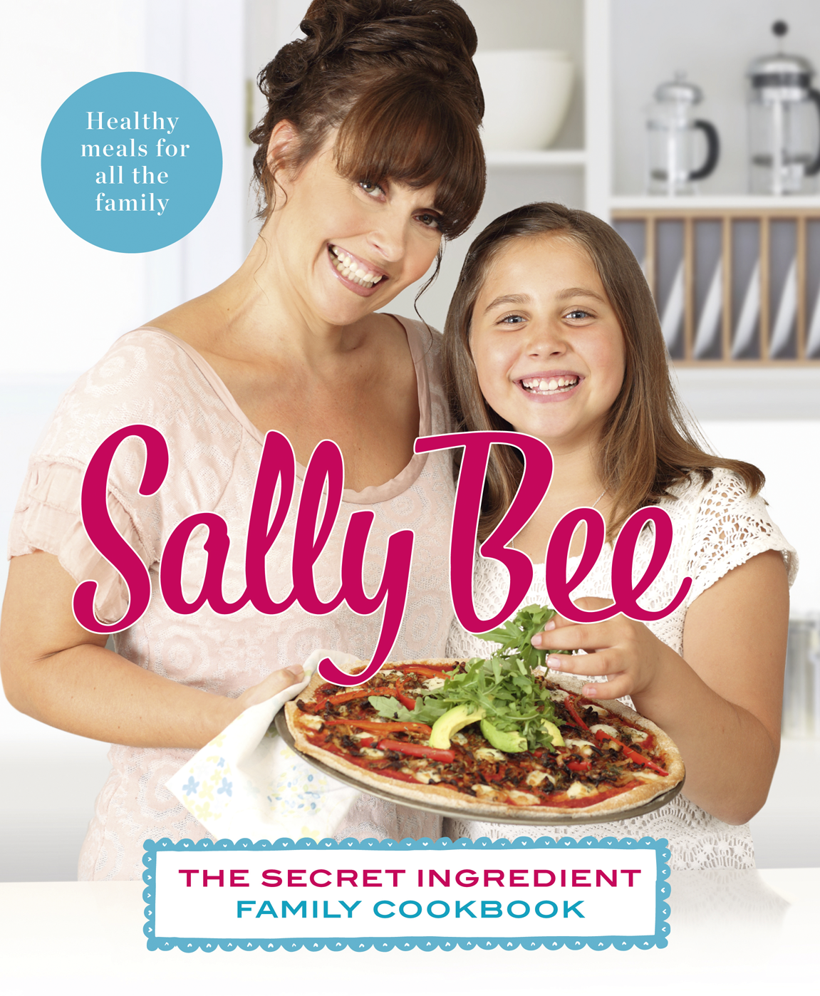 Sally Bee The Secret Ingredient: Family Cookbook fish cookbook