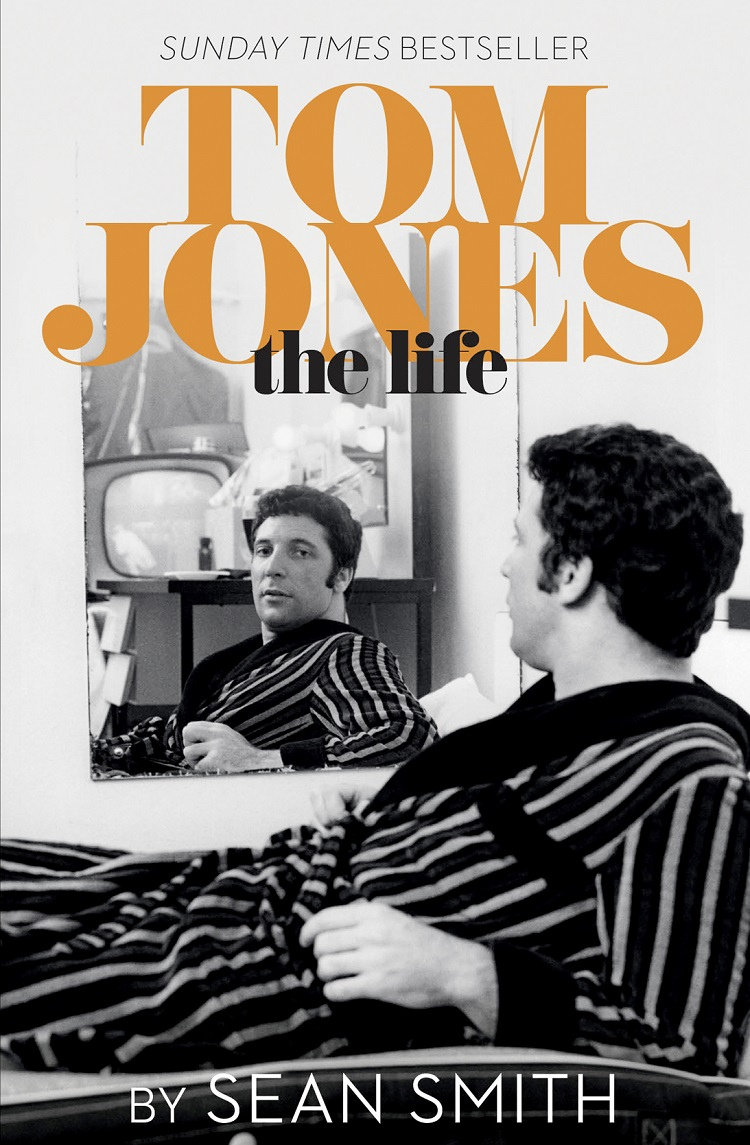 Sean Smith Tom Jones - The Life michael smith a complete life