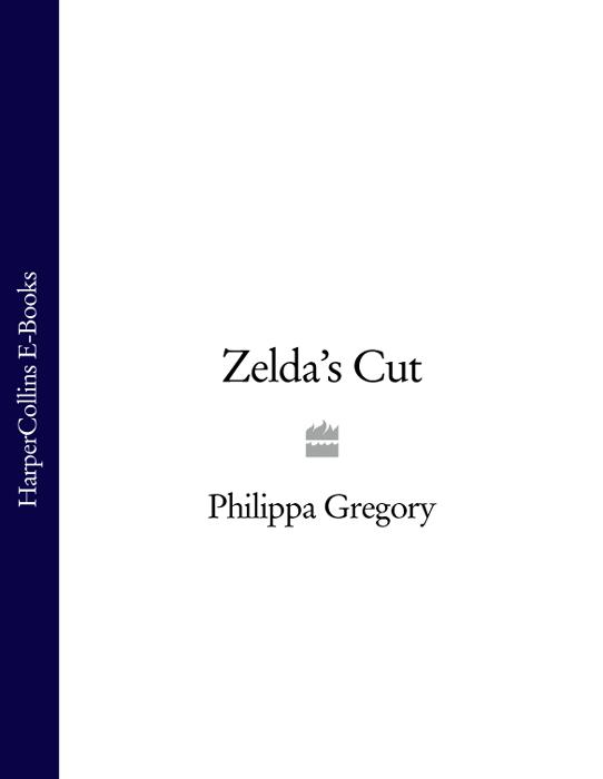 Philippa Gregory Zelda's Cut топ gregory gregory mp002xw0xk3b page 3