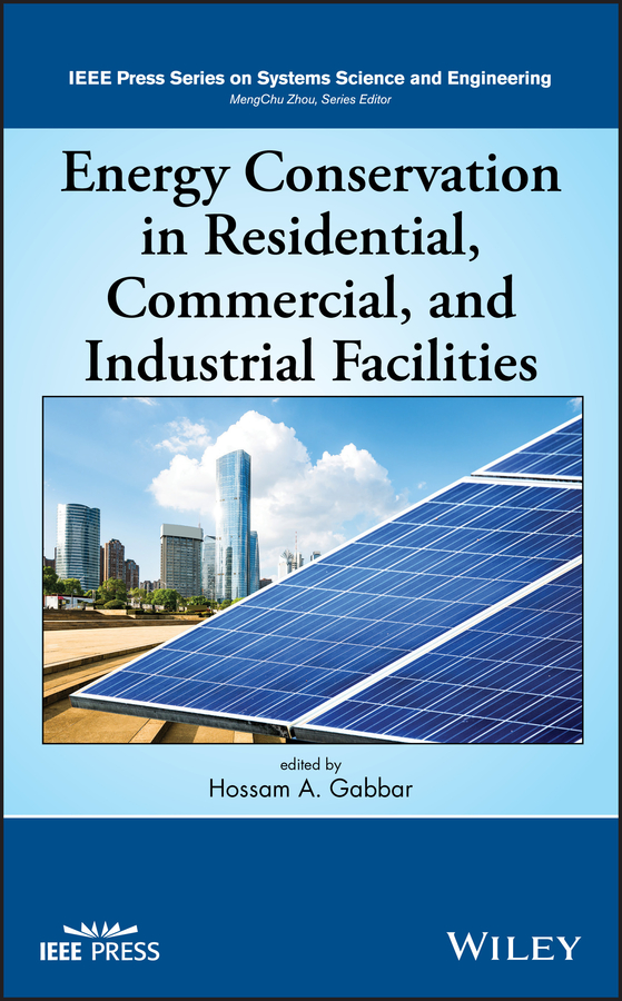 Hossam Gabbar A. Energy Conservation in Residential, Commercial, and Industrial Facilities все цены