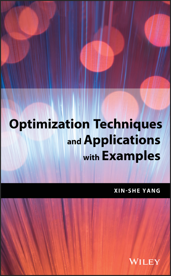 Xin-She Yang Optimization Techniques and Applications with Examples