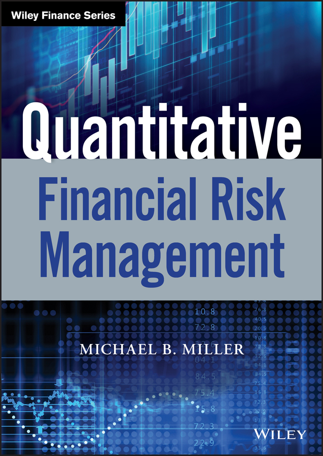 лучшая цена Michael Miller B. Quantitative Financial Risk Management