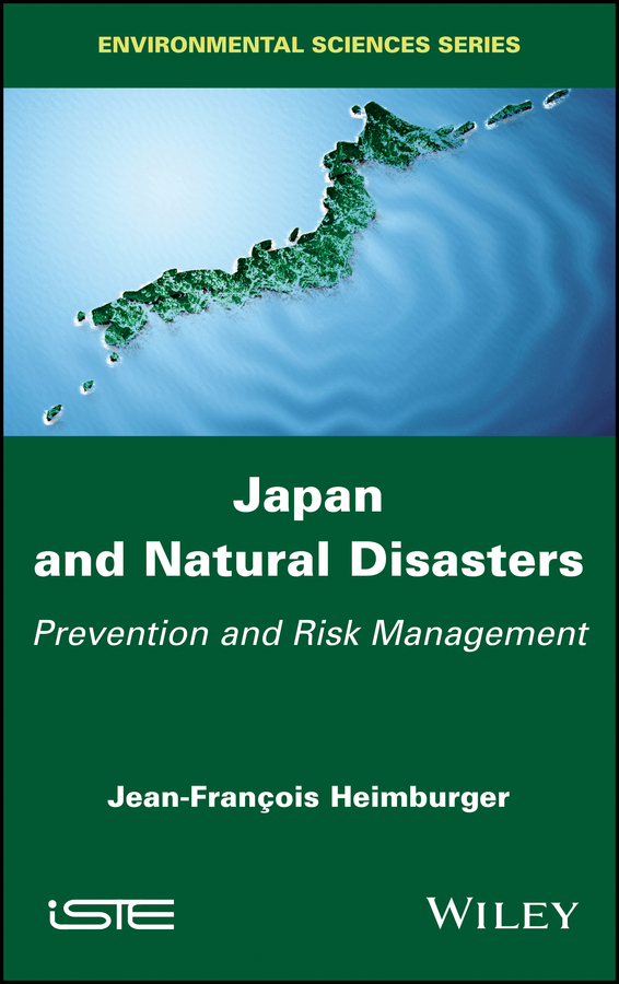 Jean-Francois Heimburger Japan and Natural Disasters. Prevention and Risk Management