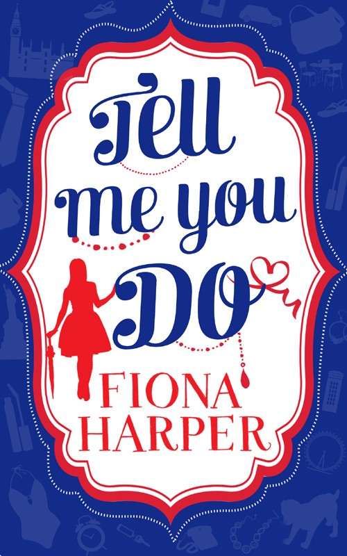 Fiona Harper Tell Me You Do: The Guy to Be Seen With / The Rebound Guy