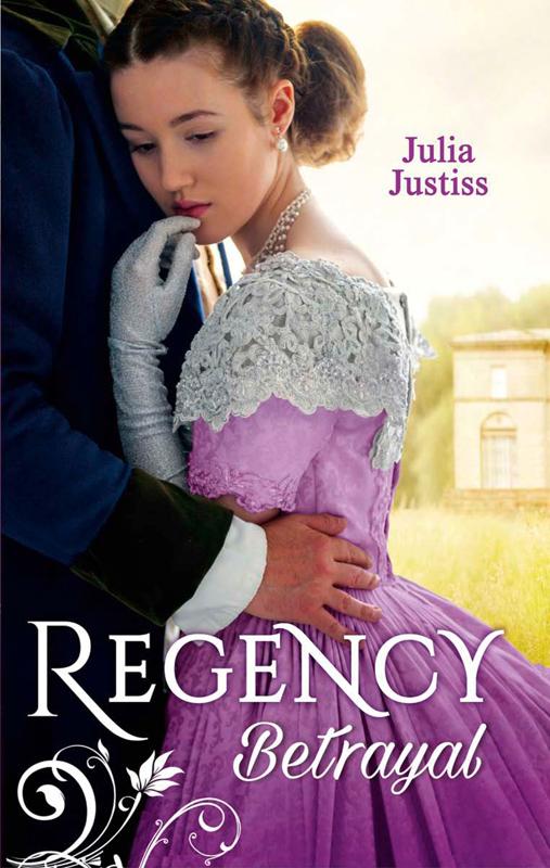 Julia Justiss Regency Betrayal: The Rake to Ruin Her / The Rake to Redeem Her the road to ruin