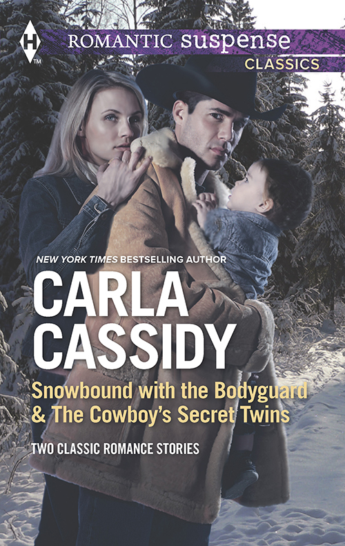 Carla Cassidy Snowbound with the Bodyguard & The Cowboy's Secret Twins: Snowbound with the Bodyguard / The Cowboy's Secret Twins susan meier snowbound baby