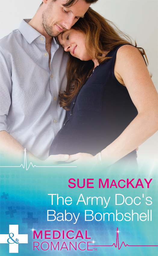 купить Sue MacKay The Army Doc's Baby Bombshell