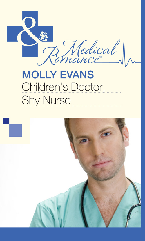 Molly Evans Children's Doctor, Shy Nurse molly evans the greek doctor s proposal
