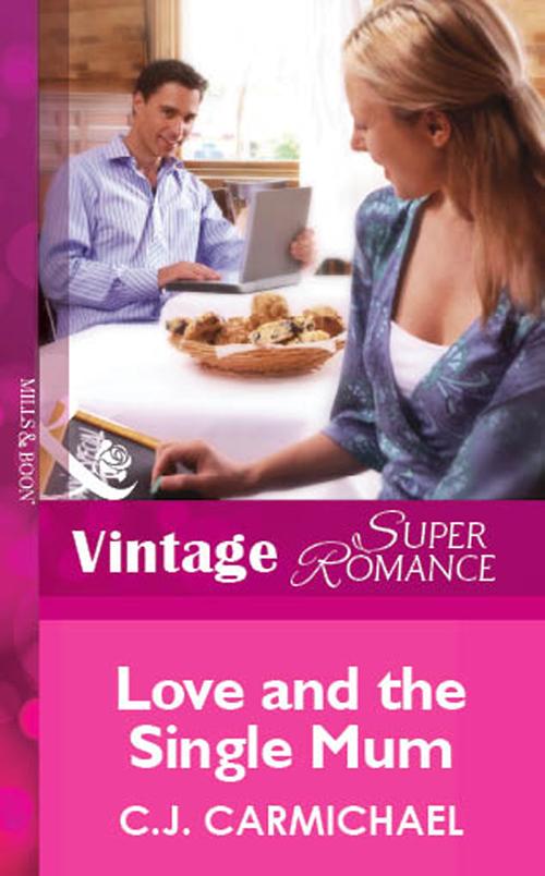 C.J. Carmichael Love and the Single Mum ex the