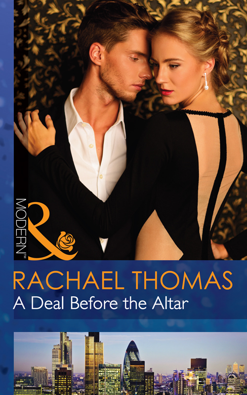 Rachael Thomas A Deal Before the Altar lynne graham a ring to secure his heir