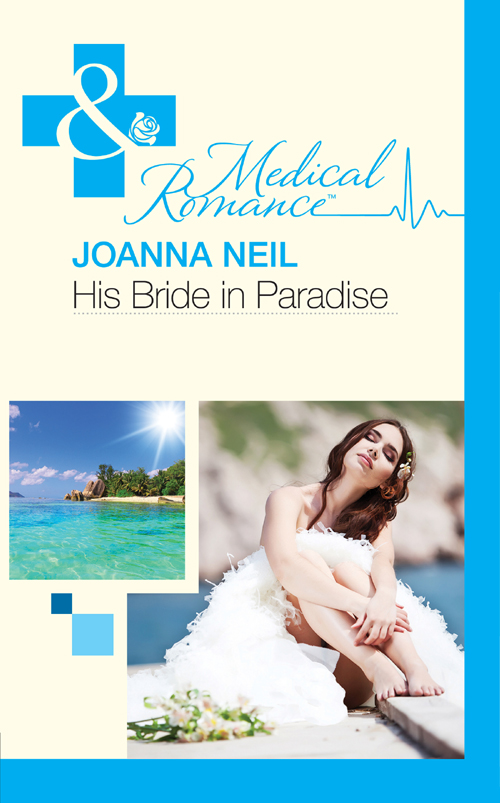 Joanna Neil His Bride in Paradise meg maguire the wedding fling