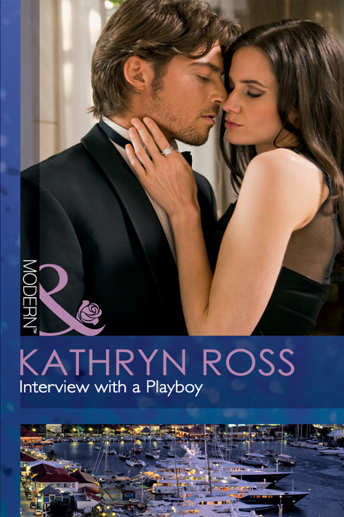 Kathryn Ross Interview with a Playboy cara colter interview with a tycoon