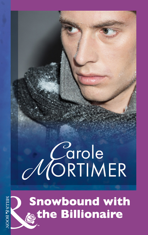 Carole Mortimer Snowbound with the Billionaire carole mortimer a marriage proposal for christmas