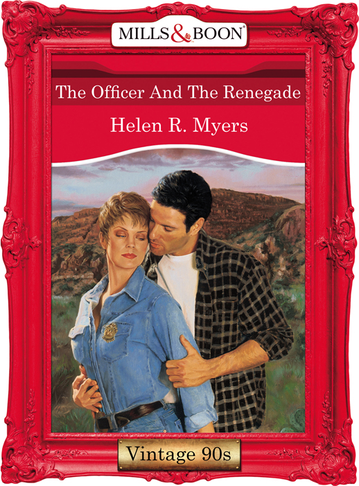 Helen Myers R. The Officer And The Renegade helen myers r lost