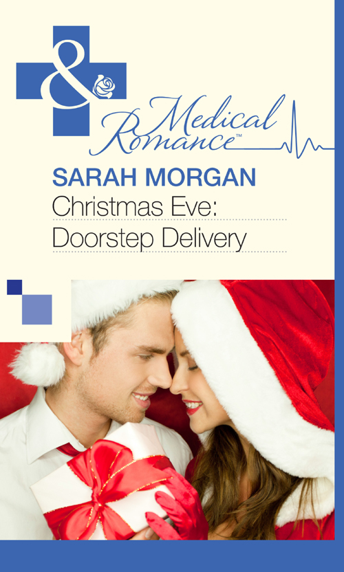 Sarah Morgan Christmas Eve: Doorstep Delivery sarah morgan the midwife s child