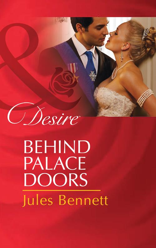 Jules Bennett Behind Palace Doors