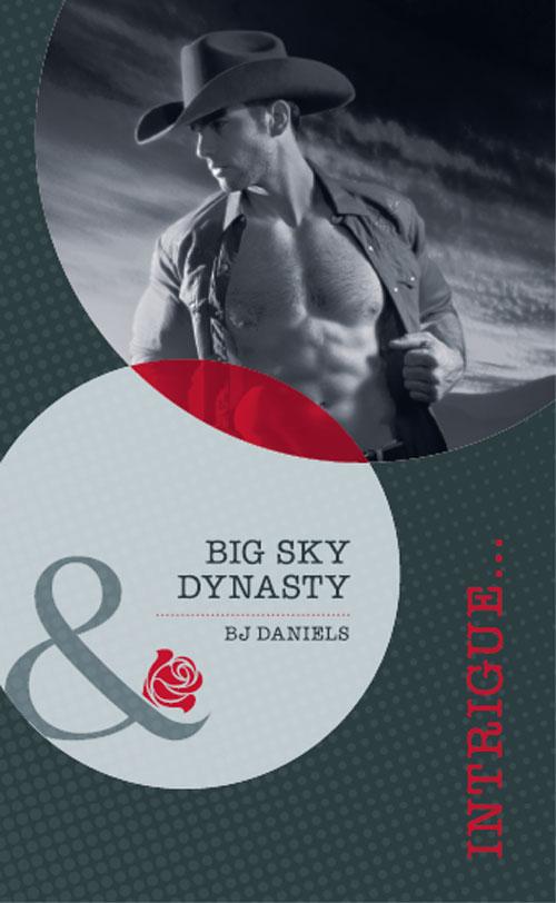 B.J. Daniels Big Sky Dynasty cami dalton pleasure to the max