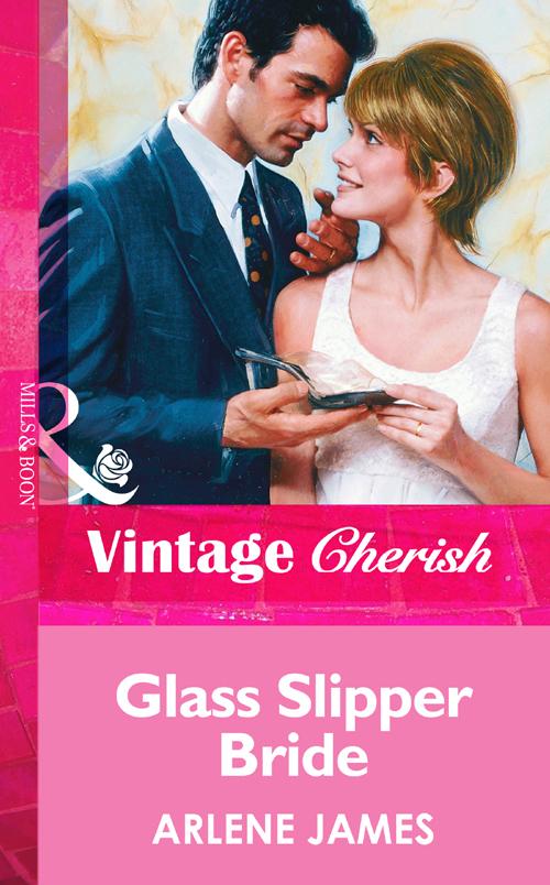 Arlene James Glass Slipper Bride
