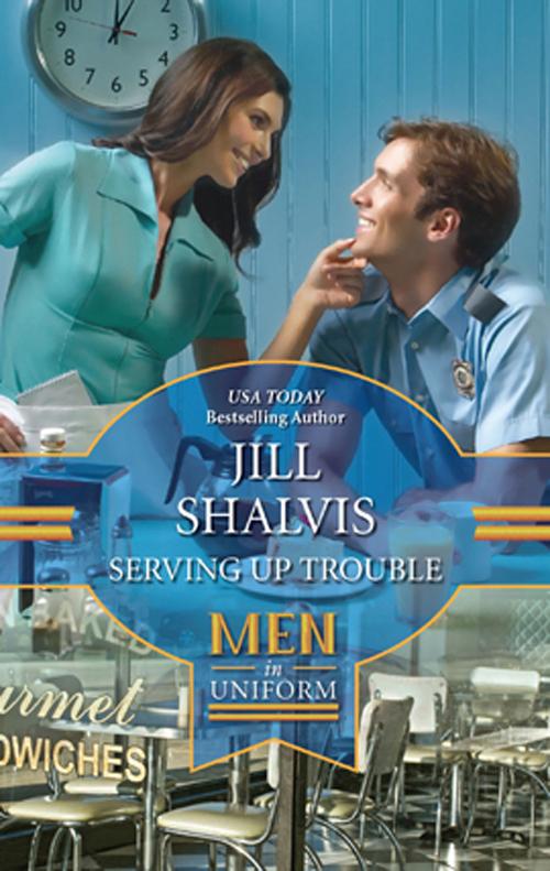 Jill Shalvis Serving up Trouble jill shalvis naughty but nice