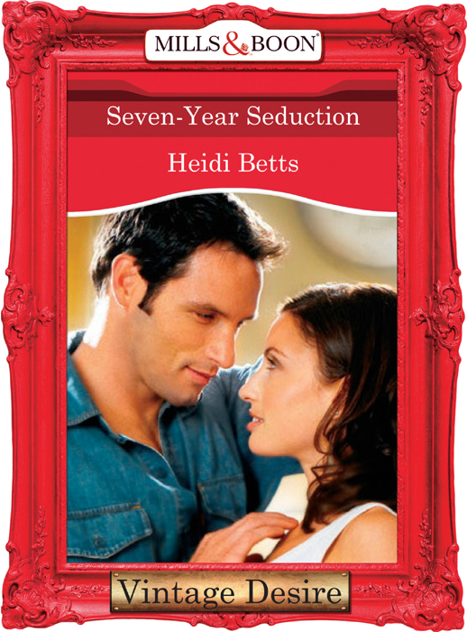 Heidi Betts Seven-Year Seduction