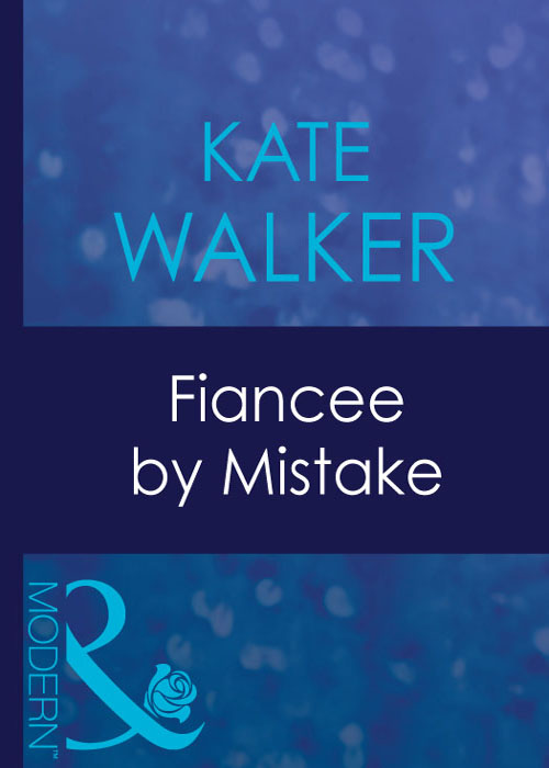 Kate Walker Fiancee By Mistake kate walker a proposal to secure his vengeance