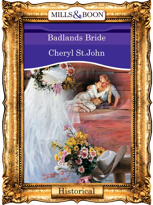 Cheryl St.John Badlands Bride sent gallen