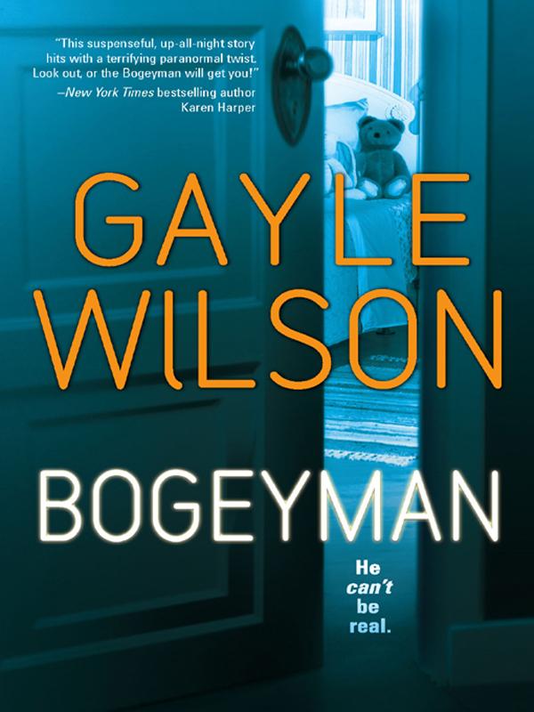Gayle Wilson Bogeyman a maze of death