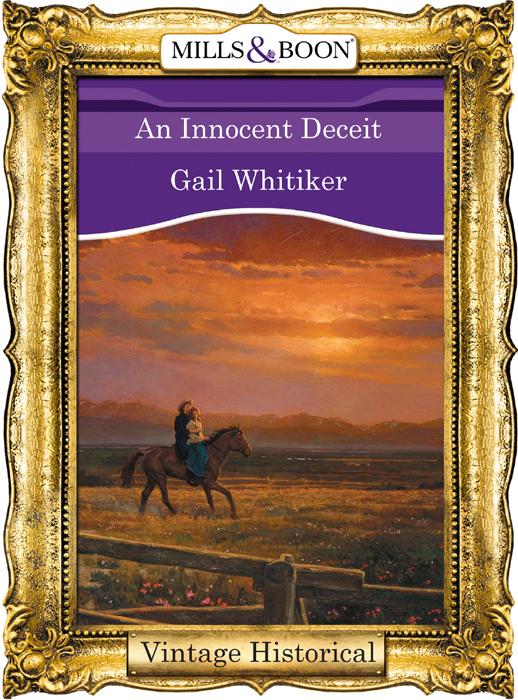 Gail Whitiker An Innocent Deceit