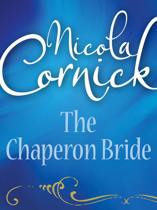 Nicola Cornick The Chaperon Bride цена и фото