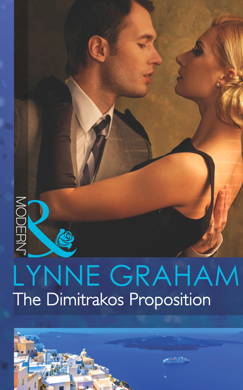 LYNNE GRAHAM The Dimitrakos Proposition lynne graham bittersweet passion
