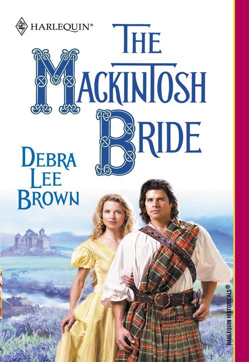 Debra Brown Lee The Mackintosh Bride debra brown lee the mackintosh bride