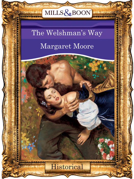 Margaret Moore The Welshman's Way against the grain