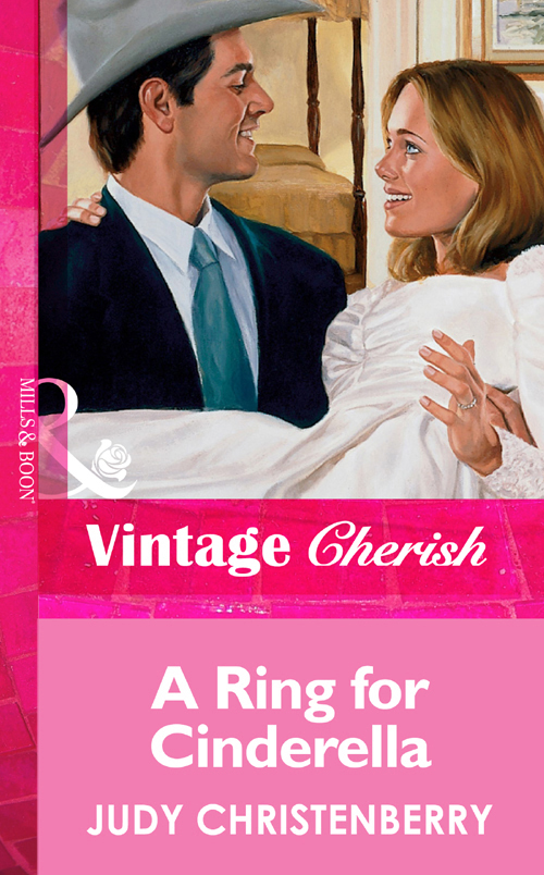 Judy Christenberry A Ring For Cinderella judy christenberry the rancher takes a family