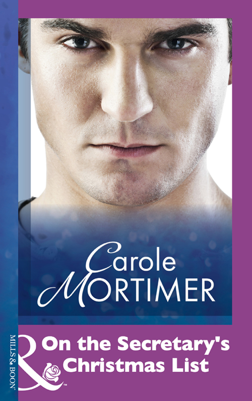 Carole Mortimer On the Secretary's Christmas List carole mortimer a marriage proposal for christmas