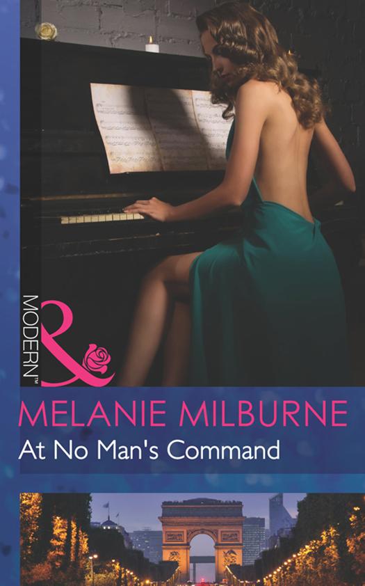 MELANIE MILBURNE At No Man's Command melanie milburne at no man s command
