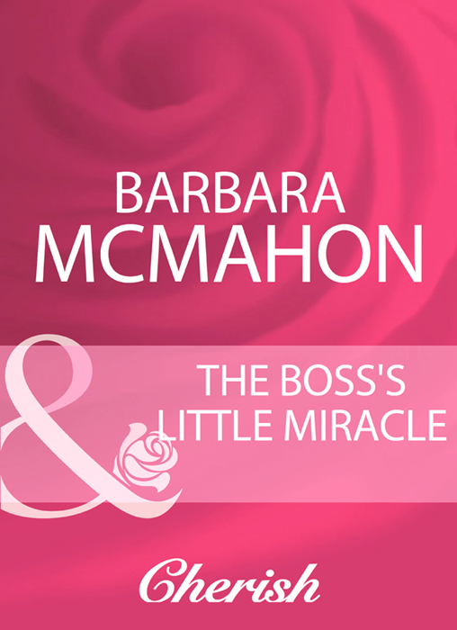 Barbara McMahon The Boss's Little Miracle life choices