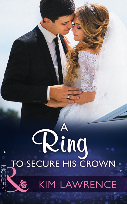 KIM LAWRENCE A Ring To Secure His Crown sebastian darke prince of fools