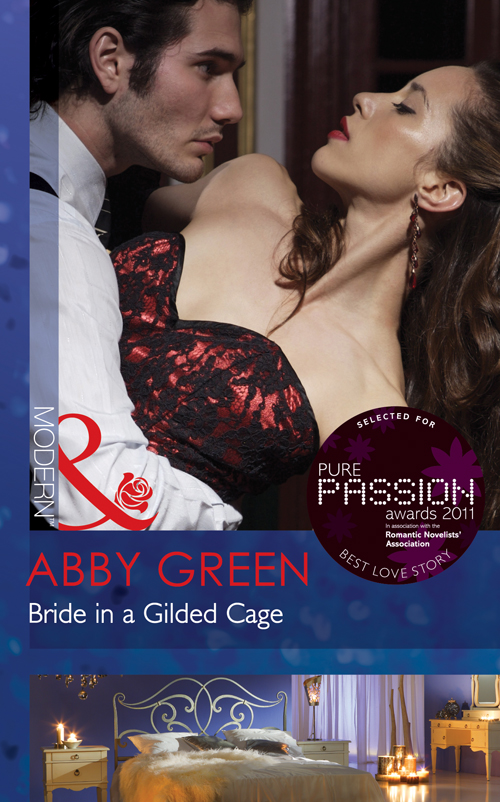 ABBY GREEN Bride in a Gilded Cage wed against her will