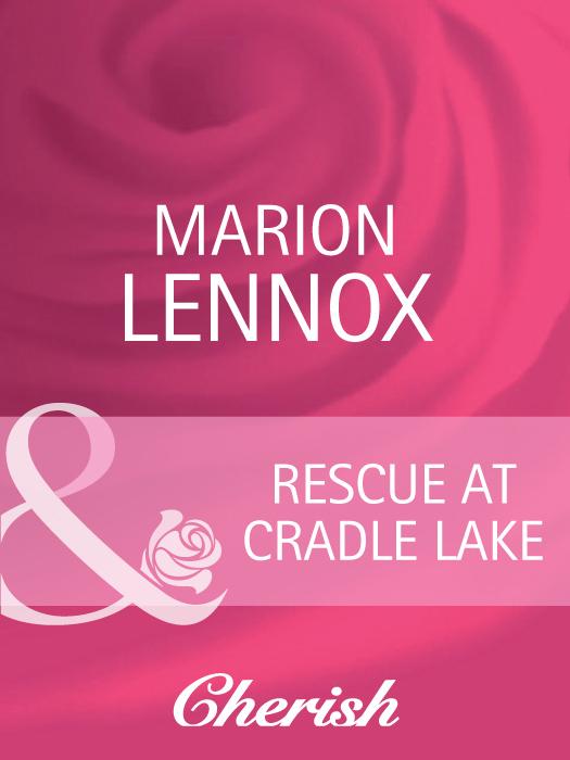 Marion Lennox Rescue At Cradle Lake цена и фото