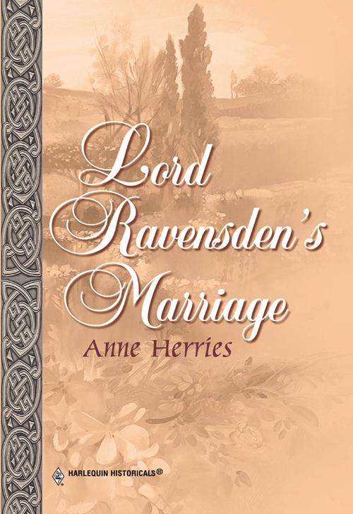 Anne Herries Lord Ravensden's Marriage anne herries the unknown heir