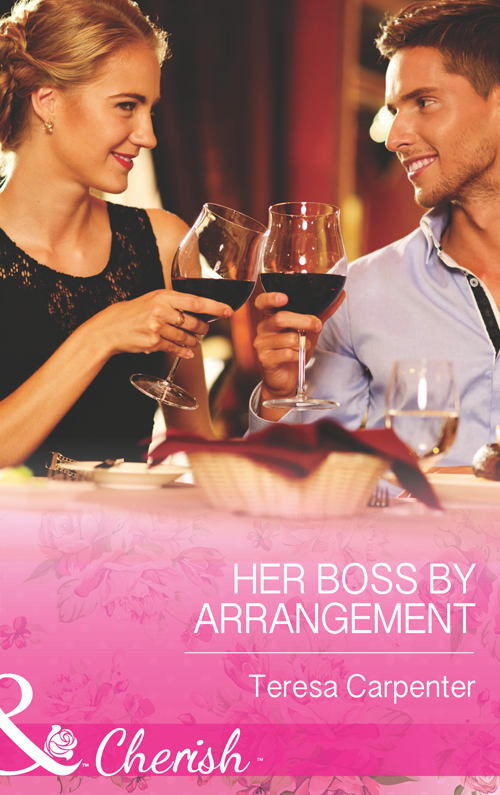 Teresa Carpenter Her Boss by Arrangement teresa carpenter her boss by arrangement