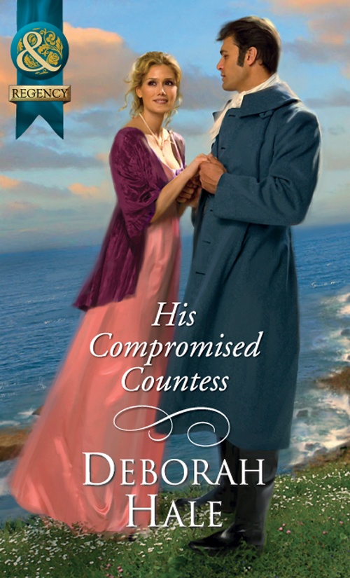 Deborah Hale His Compromised Countess defiant