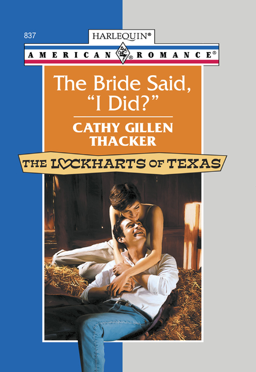 Cathy Thacker Gillen The Bride Said, 'I Did?' cathy thacker gillen a baby in the bunkhouse