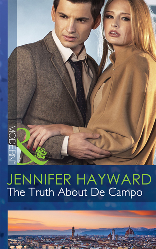 Jennifer Hayward The Truth About De Campo jennifer hayward the truth about de campo
