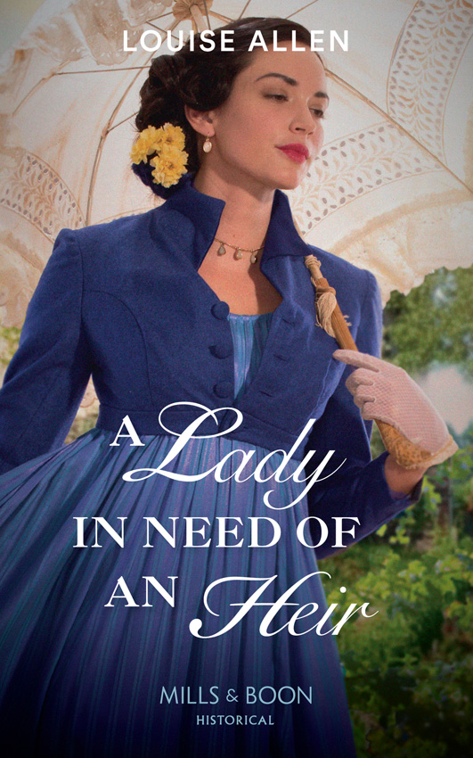 Louise Allen A Lady In Need Of An Heir