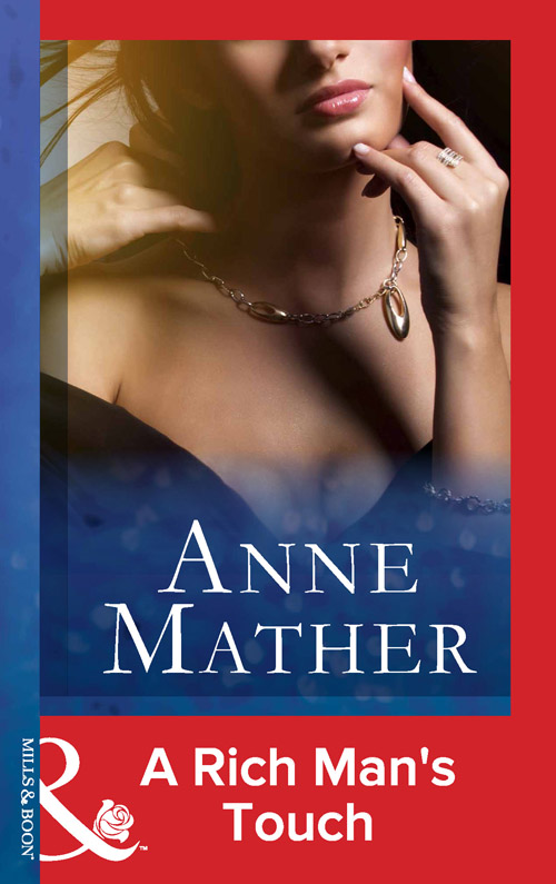 Anne Mather A Rich Man's Touch anne mather charade in winter