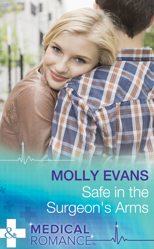 Molly Evans Safe In The Surgeon's Arms always emily