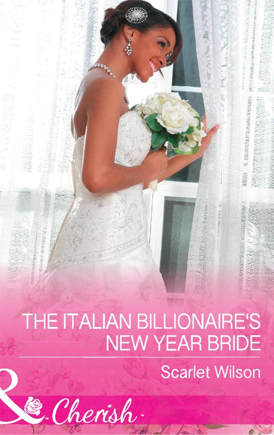Scarlet Wilson The Italian Billionaire's New Year Bride the scarlet bride